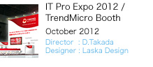 IT Pro Expo 2012 / TrendMicro Booth
